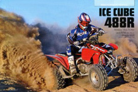TRX488 ICE CUBE Big Bore '06